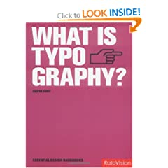 What is Typography? (New in paperback) (Essential Design Handbooks)