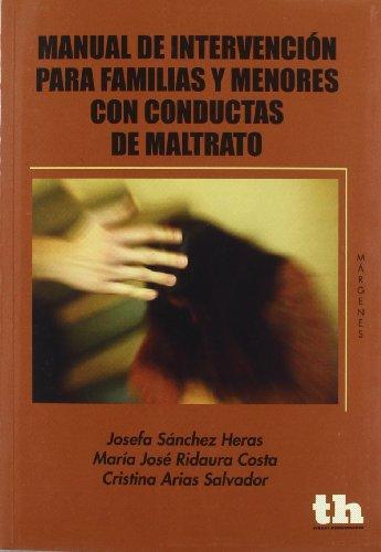 Manual de intervención para familias y menores con conductas de maltrato