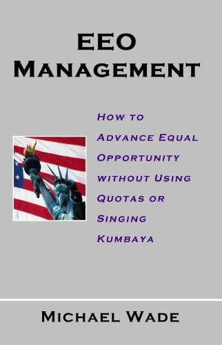 eeo-management-how-to-advance-equal-opportunity-without-using-quotas-or-singing-kumbaya-english-edit