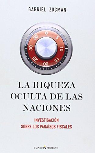 LA RIQUEZA OCULTA DE LAS NACIONES
