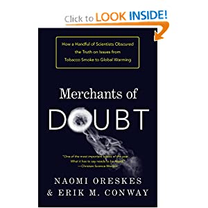 Merchants of Doubt - Naomi Oreskes