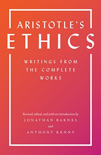 Aristotle - Aristotle's Ethics: Writings from the Complete Works