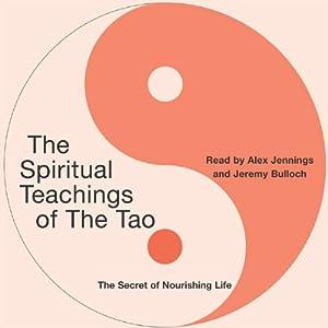 The Spiritual Teachings of the Tao Audiobook