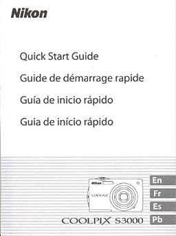 nikon coolpix s3000 quick start guide  original manual nikon coolpix s3000 mode d'emploi nikon coolpix s3000 manual english