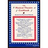 img - for The Musical Theatre Cookbook: Recipes from Best-Loved Musicals book / textbook / text book