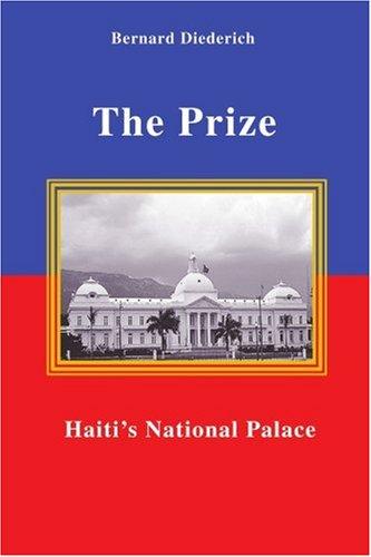 The Prize: Haiti'S National Palace