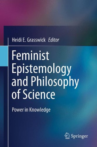 Feminist Epistemology and Philosophy of Science: Power in Knowledge (Feminist Philosophy Collection)