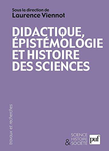 Didactique, épistémologie et histoire des sciences: Penser l'enseignement