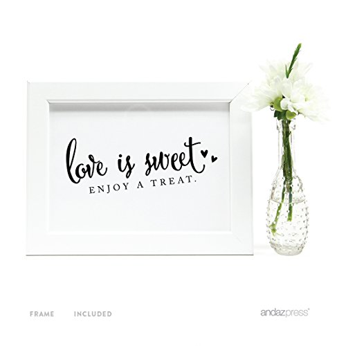 Andaz Press Wedding Framed Party Signs, Formal Black and White, 5x7-inch, Love is Sweet, Enjoy a Treat Dessert Table Sign, 1-Pack, Includes Frame
