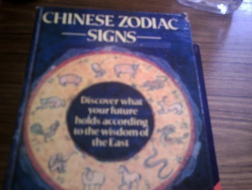 Chinese Zodiac Signs: Discover What Your Future Holds According to the Wisdom of the East