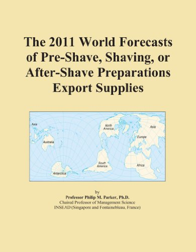 the-2011-world-forecasts-of-pre-shave-shaving-or-after-shave-preparations-export-supplies