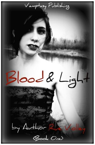 Blood and Light (The Blood and Light Vampire Series, #1)
