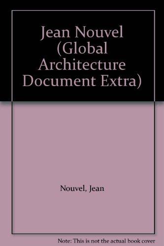 GA ドキュメント・エクストラ 07―Jean Nouvel (GA DOCUMENT EXTRA)