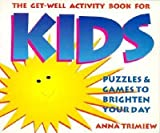 img - for The Get-Well Activity Book for Kids (Shaw Greeting Books) book / textbook / text book