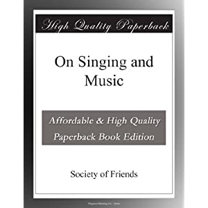 On Singing and Music Society of Friends