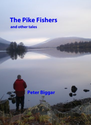 The Pike Fishers and other tales
