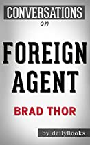 Conversations On Foreign Agent