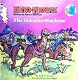 The Volcano Machine (Dino Riders) (0307117375) by Jack C. Harris