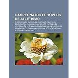 Campeonatos Europeos de Atletismo: Campeones de Europa de Atletismo, Rep Blica Democr Tica Alemana, Campeonato...