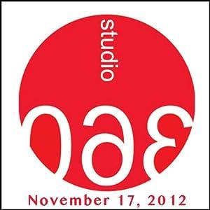 Studio 360: 11-17-2012 | [Kurt Andersen]