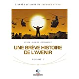 Une brve histoire de l&#39;avenir, Tome 1 :par Jacques Attali