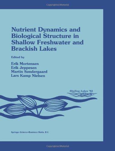 Nutrient Dynamics and Biological Structure in Shallow Freshwater and Brackish Lakes (Developments in Hydrobiology) PDF