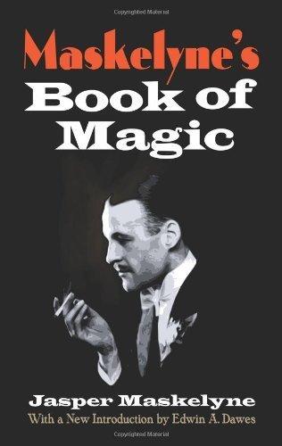 Maskelyne's Book of Magic (Dover Magic Books) by Jasper Maskelyne (2009-08-01)