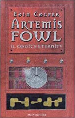 Il codice eternity. Artemis Fowl