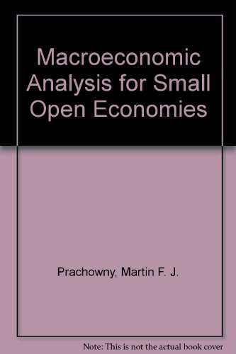 Macroeconomic Analysis for Small Open Economies