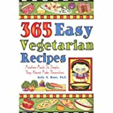 img - for 365 Easy Vegetarian Recipes: Meatless Meals So Simple, They Almost Make Themselves book / textbook / text book
