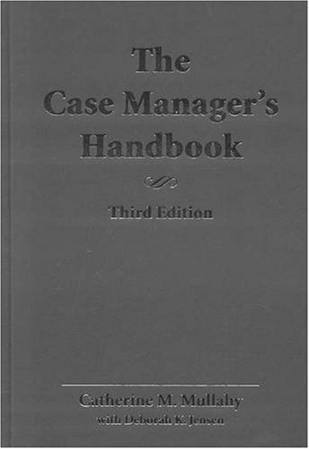 The Case Manager'S Handbook, Third Edition