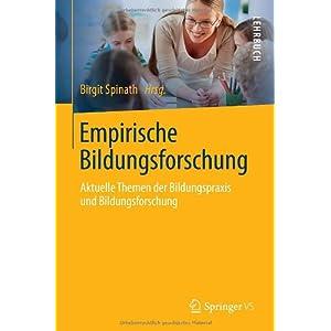 Empirische Bildungsforschung: Aktuelle Themen der Bildungspraxis und Bildungsforschung