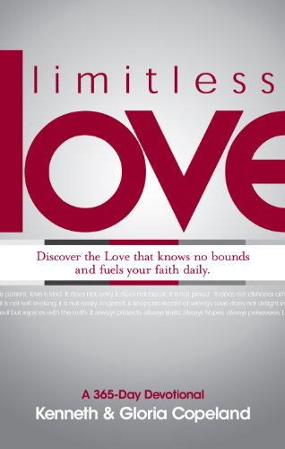 Limitless Love: A 365-Day Devotional, Kenneth Copeland; Gloria Copeland