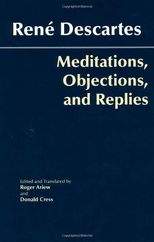 Rene Descartes: Meditations on First Philosophy