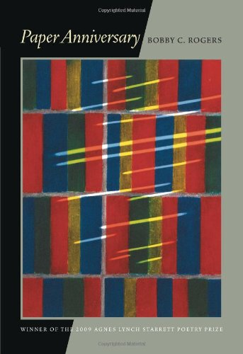 Paper Anniversary (Pitt Poetry Series), Bobby C. Rogers