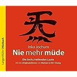 Nie mehr müde, CD: Die sechs heilenden Laute. Mit der Originalstimme vom Meister LiZhi-Chong