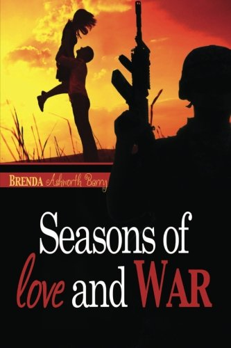 Seasons of Love and War. Book 1
