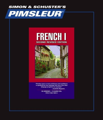 French I, Comprehensive: Learn to Speak and Understand French with Pimsleur Language Programs