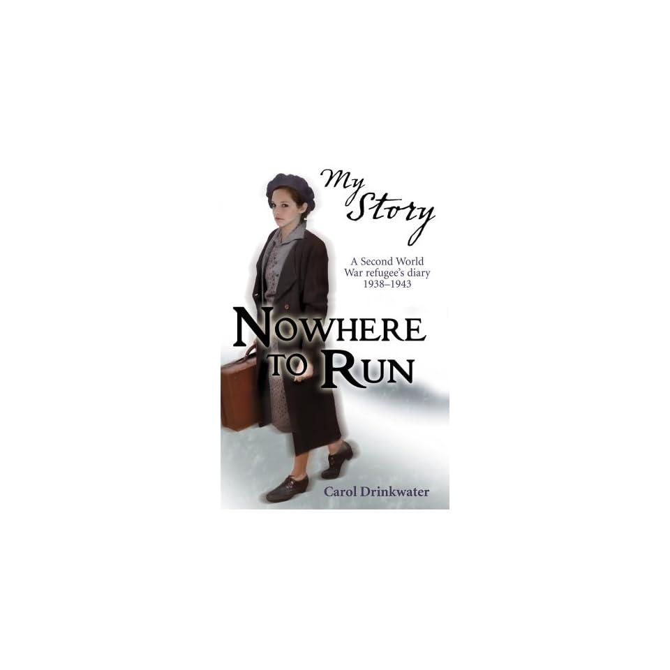 Nowhere to Run (My Story)