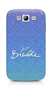 AMEZ just breathe Back Cover For Samsung Galaxy Grand i9082