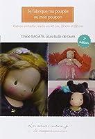 Je fabrique ma poupée ou mon poupon (2e édition)