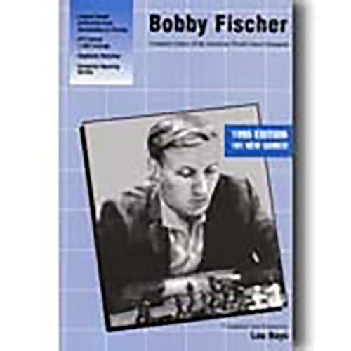 Bobby Fischer: Complete Games of the American World Chess Champion PDF