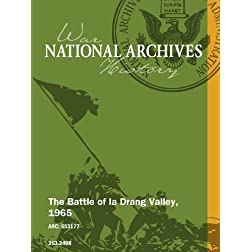 The Battle of Ia Drang Valley, 1965