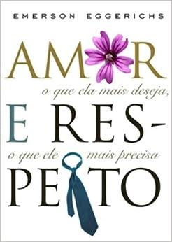 Amor e Respeito - Love And Respect (Em Portugues do Brasil): Emerson