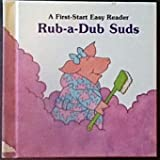 img - for Rub-A-Dub Suds (A First-Start Easy Reader) book / textbook / text book
