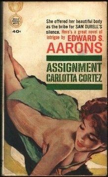 Assignment Carlotta Cortez, Edward S. Aarons