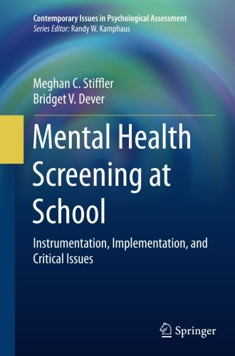 Mental Health Screening at School: Instrumentation, Implementation, and Critical Issues (Contemporary Issues in Psychological Assessment)