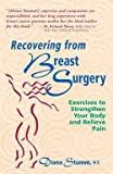 img - for Recovering from Breast Surgery (Paperback)--by Diana Stumm [1995 Edition] book / textbook / text book