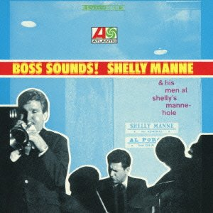 Boss Sounds: Shelly Manne & His Men At Shelly'S back-360961