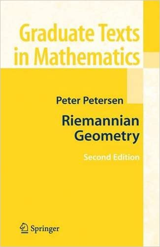 Riemannian Geometry (Graduate Texts in Mathematics, Vol. 171) written by Peter Petersen